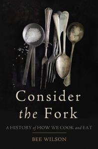 Consider the Fork af Bee Wilson (2012)